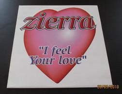 MAXI 45T ZIERRA : I Feel Your Love - 45 T - Maxi-Single