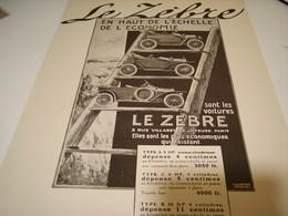ANCIENNE PUBLICITE VOITURE LE ZEBRE 1913 - Camions