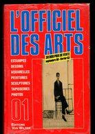 L'officiel Des Arts,prix Ventes Publiques, 1988 à1989, Peintures, Sculptures, Estampes, 1038 Pages, Aquarelles, - Art