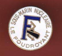 52918-Pin's.sous Marin Nucleaire Le Foudroyant..bateau.marine.armée.. - Militaria