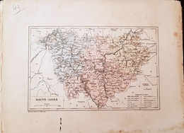CARTE GEOGRAPHIQUE ANCIENNE: FRANCE: HAUTE LOIRE (43) (Garantie Authentique. Epoque 19 ème Siècle) - Carte Geographique