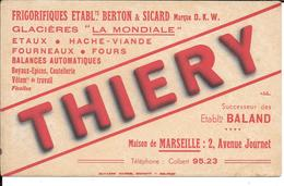 Buvard Ancien Industrie : THIERY FRIGORIFIQUES BERTON & SICARD Marque D.K.W. à MARSEILLE Succ De BALAND Buv SCHMITT à BE - Blotters