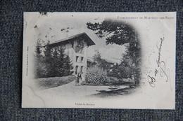 MARTIGNY LES BAINS - Le Chalet Du Docteur.1902 - Autres Communes