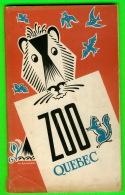 LIVRE - GUIDE Du ZOO DE QUÉBEC - RICHARD BERNARD & RAYMOND CAYOUETTE EN 1956 - 80 PAGES - - Livres, BD, Revues