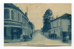 CPA  60 : COYE La FORET  La Grande Rue Animée Avec Chariot Boulangerie       VOIR  DESCRIPTIF  §§§ - France