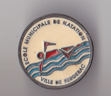 PIN'S   THEME NATATION  ECOLE DE NATATION DE BERGERAC  EN DORDOGNE - Swimming