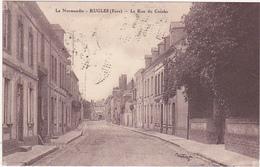 27 - La Normandie - RUGLES (Eure) - La Rue Du Cauche - 1930 - Other Municipalities