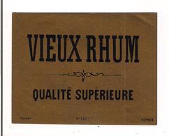 Etiquette Vieux  Rhum - Qualité Supérieure -  Imprimeur Pichot - Années 1910 - - Rhum