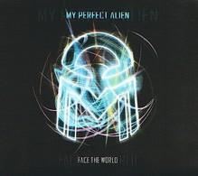 MY PERFECT ALIEN - Face The World - CD - POP ROCK - Rock