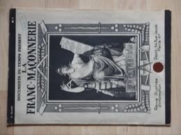 DOCUMENTS DU TEMPS PRESENT LA FRANC MACONNERIE - Autres