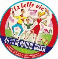 ETIQUETTE FROMAGE CAMEMBERT -  LA BELLE VIE -    Fab En HTE GARONNE -  Laiterie MARIOTTE  -  31-G - Quesos
