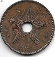 *congo 5 Centimes 1887  Km3 Xf+!!!! - Congo (Belge) & Ruanda-Urundi