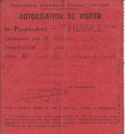 """PAQUEBOT """" FRANCE """" - AUTORISATION De VISITER - Visite Du 27 Au 30 Août 1963 - Navire - A Voir ! - Biglietti D'ingresso"""