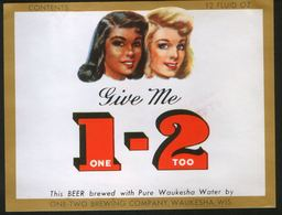 Give Me 1-2, Waukesha, Wisconsin (U.S.A.), Beer Label From 60`s. - Bière
