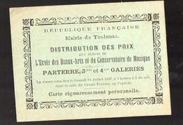 Toulouse (31 Haute Garonne) Distribution Des Prix école Des Beaux-arts Et Conservatoire De Musique 1897 (PPP12745) - Documentos Antiguos