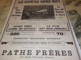 ANCIENNE PUBLICITELE CINEMA CHEZ SOI KOK PATHE FRERE 1912 - Publicités