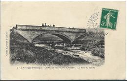 CONDAT Les MONTBOISSIER Le Pont Du Jaladis - Autres Communes