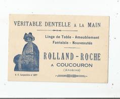 COUCOURON (ARDECHE) CARTE DE VISITE ANCIENNEROLAND ROCHE VERITABLE DENTELLE A  LA MAIN (ILLUSTRATION DENTELLIERE) - Visiting Cards