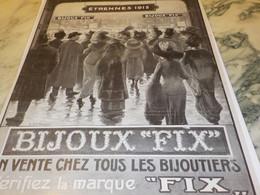 ANCIENNE PUBLICITE  BIJOUX  FIX ETRENNE   1912 - Bijoux & Horlogerie
