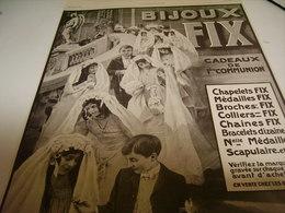 ANCIENNE PUBLICITE  BIJOUX  FIX COMMUNION    1913 - 1914 - Bijoux & Horlogerie