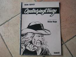 """"""" QUATRE-VINGT-TREIZE """" - RENE GIFFEY - 2ème Trimestre 1979  TRANSIT - Non Classés"""