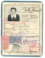 Carte D'identité Femme Domiciliée à Carpentras, Née Au Thor ( Vaucluse ) , Timbres Fiscaux - Vieux Papiers