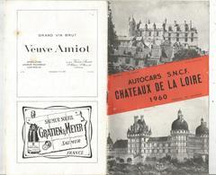 Publicité ,AUTOCARS S.N.C.F. ,châteaux De La Loire ,1960, 19 Pages ,4 Scans , Frais Fr 1.95 E - Advertising