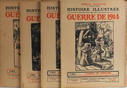 4 FASCICULES Les N° 61 - 62 - 63 - 64 - De GABRIEL HANOTAUX Histoire Illustrée De La Guerre De 1914 - Bon Etat - Guerre 1914-18