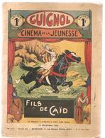 Guignol Cinéma De La Jeunesse Fils Du Caïd N°111 Du 14 Décembre 1928 - A Suivre