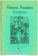 TERRA NOSTRA N°1 - CHANSONS POPULAIRES CATALANES - Culture