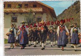 AUTRICHE - TYROL- TIROLER TRACHTEN IM OTZTAL - Autriche