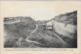 55 SAINT MIHIEL Fort Du Camp Des Romains  Occupé Par Les Allemands Fossé D'entrée Du Fort - Saint Mihiel