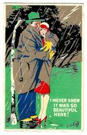 """Cartolina Postale Con Un Uomo Ed Una Donna Abbracciati Sotto Un Temporale. """"I Never Knew It Was So Beautiful Here!"""" 1934 - Non Classificati"""