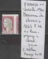 TIMBRE DE FRANCE NEUF** LUXE VARIETE Nr 1263 I K PIQUAGE A CHEVAL  COTE 50  E - Variétés Et Curiosités