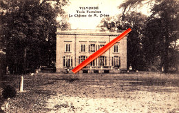 VILVORDE - Trois Fontaines - Le Château De M. Orban - Vilvoorde
