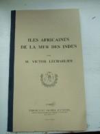 L'Univers Pittoresque. Iles Africaine De La Mer Des Indes. Madagascar, Bourbon Et Maurice. - Livres, BD, Revues