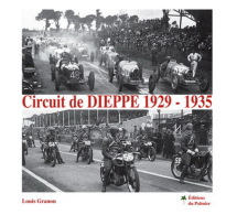 A Saisir - Circuit De Dieppe 1929 - 1935 - Voir Photo(s) - Normandie