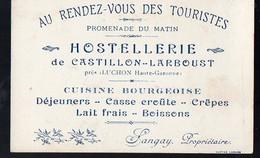 Castillon-Larboust Près Luchon (31 Haute Garonne) Carte AU RENDEZ VOUS DES TOURISTES HOSTELLERIE  Langay (PPP127910) - Pubblicitari