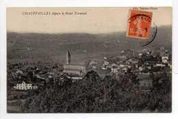 - CPA CHAUFFAILLES (71) - Vue Générale 1916 Depuis Le Mont Ternand - Edition Truchot - - France