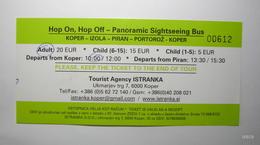 SLOVENIA 2012. Hop On, Hop Off Sightseeing Bus Ticket. Used. Koper - Izola - Piran - Portoroz - Koper - Bus