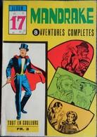 MANDRAKE - Album N° 17 - 8 Aventures Complètes - ( 1969 ) . - Mandrake