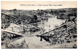 AISNE - Dépt N° 02 = VENDEUIL Dévasté = CPA NEUVE  SUPERBE = CHARLES LOUIS = Le Pont En Fer Sur L'Oise / Pont De L'Hotte - Sonstige Gemeinden