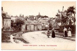 AISNE - Dépt N° 02 = VENDEUIL Avant Guerre = CPA NEUVE  SUPERBE + ANIMATION = Le Bourg, Vue D'ensemble - Sonstige Gemeinden