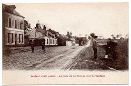 AISNE - Dépt N° 02 = VENDEUIL Avant Guerre = CPA NEUVE  SUPERBE + ANIMATION = La Route De La Fere Au Midi - Sonstige Gemeinden