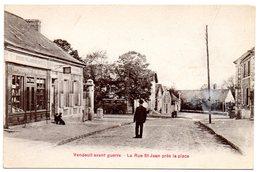 AISNE - Dépt N° 02 = VENDEUIL Avant Guerre = CPA NEUVE  SUPERBE + ANIMATION = La Rue S TJean Près La Place - Francia