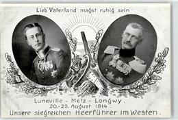 52375306 - Kronprinz Rupprecht Von Bayern - Kronprinz Fr. Wilhelm V. Preussen - Luneville - Metz - Longwy - Militaria