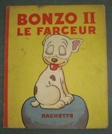 BONZO N°II : Le Farceur //G.E. Studdy - EO Hachette 1933 - Bon état - Edizioni Originali (francese)