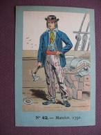 IMAGE CHROMO REGIMENT FRANCAIS N°42 MARINE GUERRE Matelot 1792 SOLDAT UNIFORME MILITAIRE TOP Dessin & Couleurs - Artis Historia