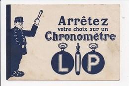 CPA PUBLICITE LIP ILLUSTRATION  Arretez Votre Choix Sur Un Chronometre Lip   ( Avec Agent De Police) - Werbepostkarten