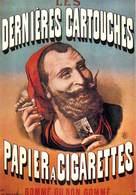 NUGERON NOS PUBLICITES  J 18  PUB Publicité  LES DERNIERES CARTOUCHES Papier à Cigarettes *PRIX FIXE - Publicité